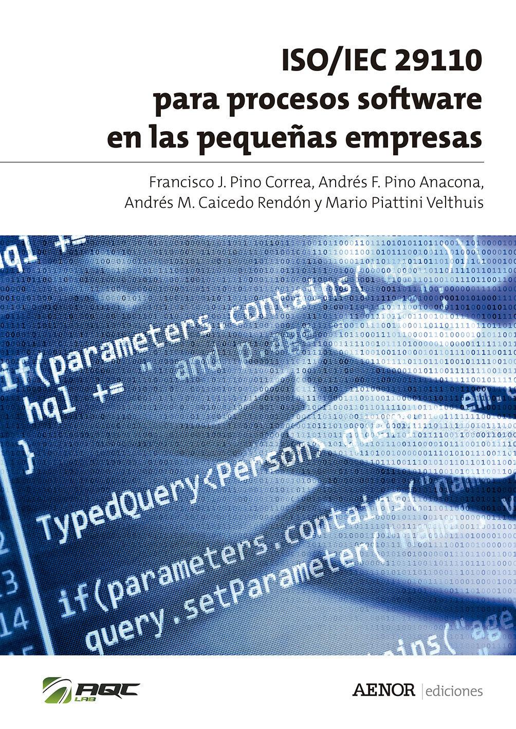 ISO:IEC 29110 para procesos software en las empresas