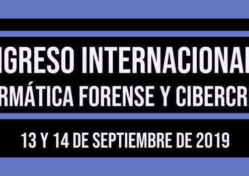 CONGRESO INTERNACIONAL DE INFORMÁTICA FORENSE Y CIBERCRIMEN